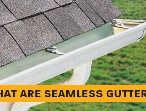 WHAT ARE SEAMLESS GUTTERS?