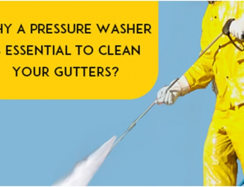 Why a Pressure Washer is Essential For Gutter Cleaning?